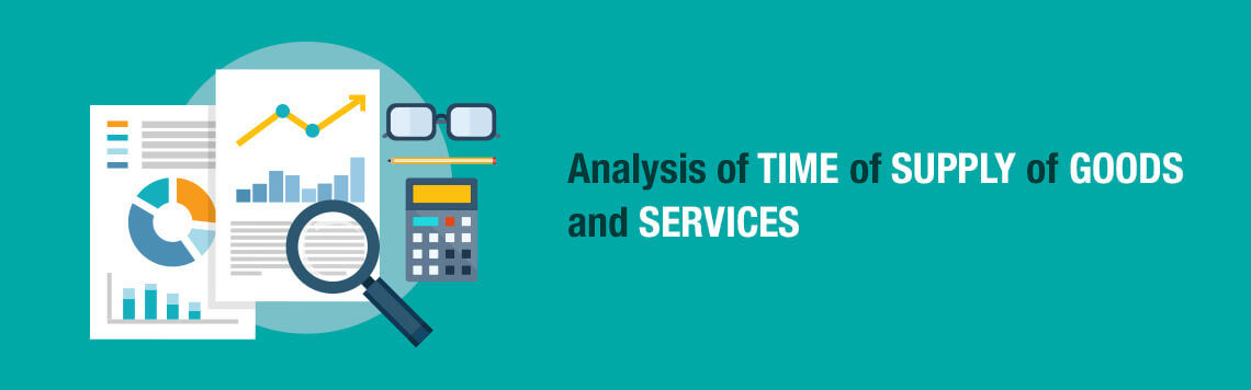 Analysis-of-Time-of-Supply-of-Goods-and-Services