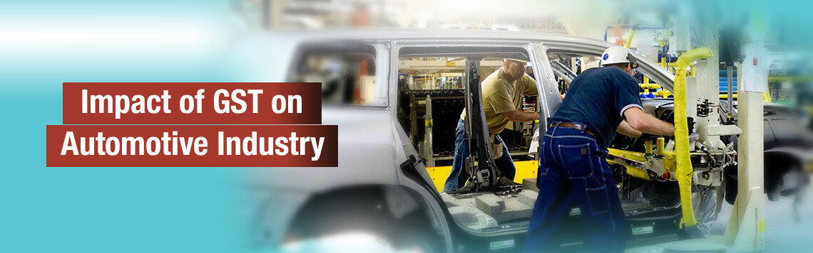 Impact of GST on Automotive Industry
