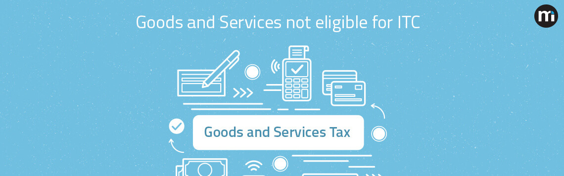 Goods-and-Services-not-eligible-in-itc