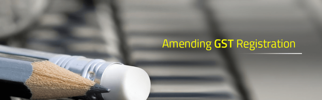 GST Registration Amendment Process
