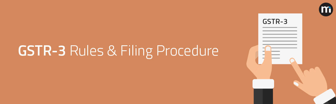 GSTR-3 Format and Filing Procedure