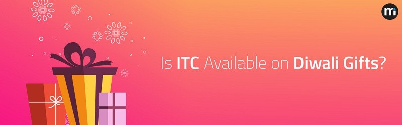 ITC Available on Diwali Gifts