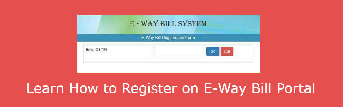 e way bill registration procedure