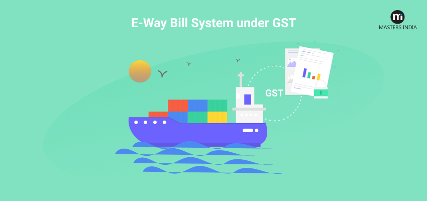 E-Way Bill System Under GST in Gujarat