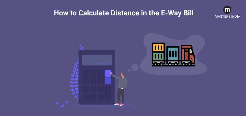distance calculator for e way bill