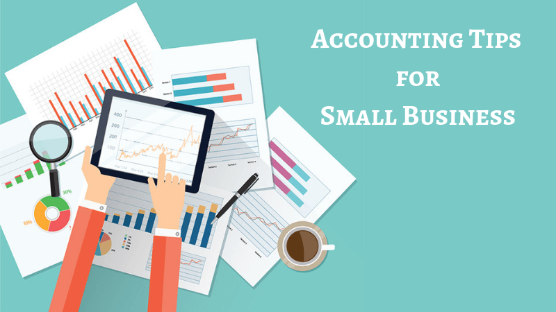 5 Accounting Tips for Every Small Business Owner