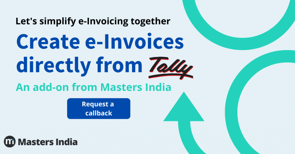 Masters India autoTax and Tally E-Invoicing Solution