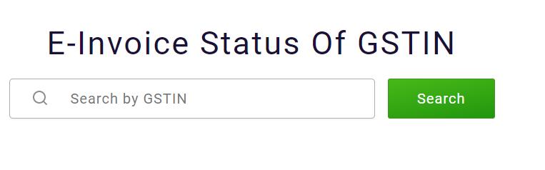 E-Invoice Status of GSTIN